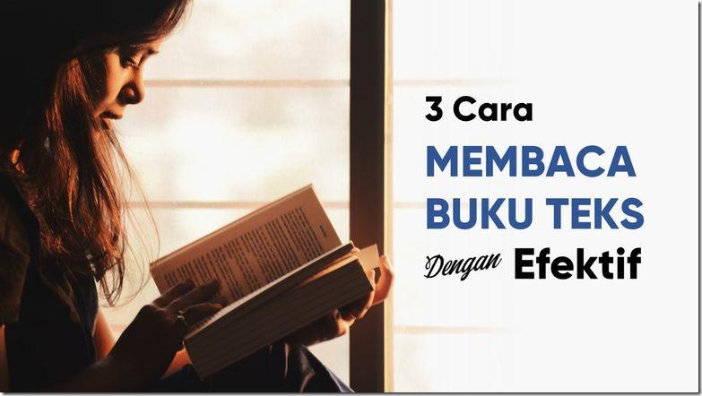 3 Cara Membaca Buku Teks Dengan Efektif_art