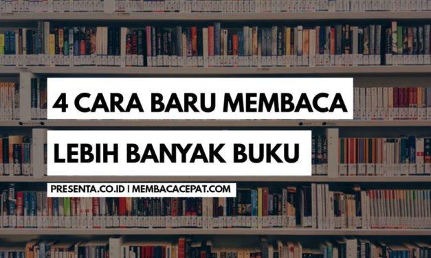 Empat Cara Baru Membaca Lebih Banyak Buku