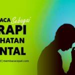 Membaca Sebagai Terapi Kesehatan Mental