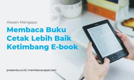 Mengapa Membaca Buku Cetak Lebih Baik Ketimbang E-book?