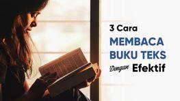 3 Cara Membaca Buku Teks Dengan Efektif