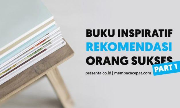 10 Buku Inspiratif yang Direkomendasikan Para Orang Sukses (1)