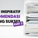 10 Buku Inspiratif yang Direkomendasikan Para Orang Sukses (2)