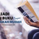 Menjadi Kutu Buku dalam Lima Langkah Mudah