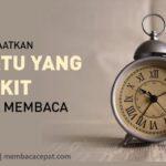 Memanfaatkan Waktu yang Sedikit Untuk Membaca
