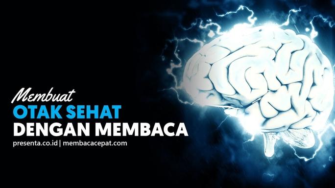 Semakin Banyak Membaca, Otak Semakin Sehat